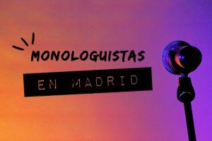 https://www.espectalium.com/wp-content/uploads/2000/06/MONOLOGUISTAS-EN-MADRID-300x200.jpg