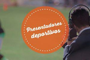 https://www.espectalium.com/wp-content/uploads/2004/12/presentadoresdeportivos-300x200.jpg