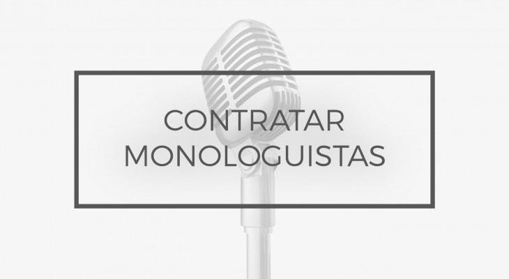 Contratar monologuistas