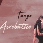 tango acrobatico