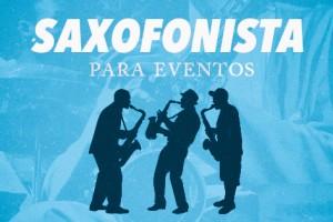http://www.espectalium.com/wp-content/uploads/2013/06/saxofonista-para-eventos-300x200.jpg