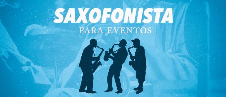 https://www.espectalium.com/wp-content/uploads/2013/06/saxofonista-para-eventos-730x315.jpg