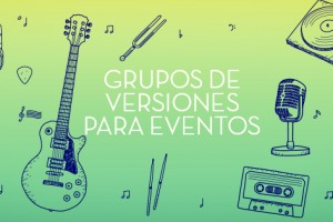 https://www.espectalium.com/wp-content/uploads/2015/09/grupos-versiones-para-eventos-300x200.jpg
