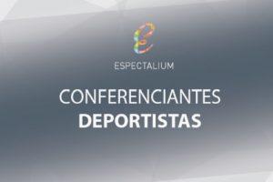 https://www.espectalium.com/wp-content/uploads/2016/11/conferenciantes-deportistas-300x200.jpg