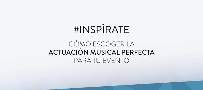 inspirate-actuación-musical