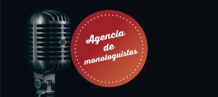 agencia de monologuistas
