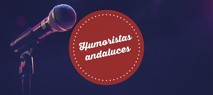 https://www.espectalium.com/wp-content/uploads/2017/07/humoristas-andaluces.jpg