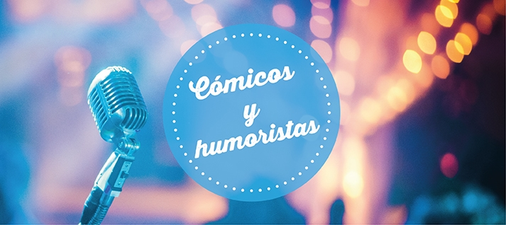 cómicos-y-humoristas