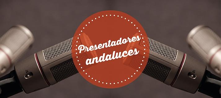 presentadores andaluces