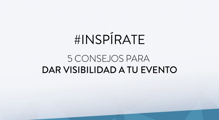 https://www.espectalium.com/wp-content/uploads/2017/11/inspirate_visibilidad-evento-730x400.png
