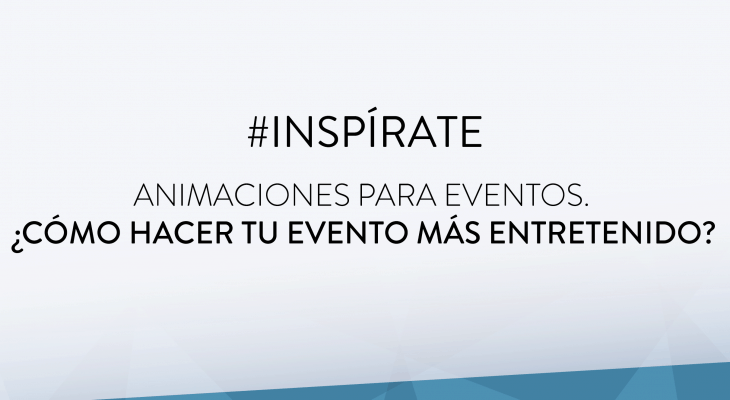 https://www.espectalium.com/wp-content/uploads/2017/12/inspirate_ANIMACIONES-PARA-EVENTOS-730x400.png