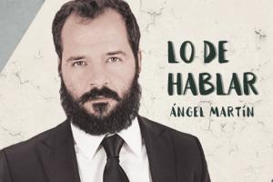 https://www.espectalium.com/wp-content/uploads/2018/03/lo-de-hablar-con-angel-martin-300x200.png