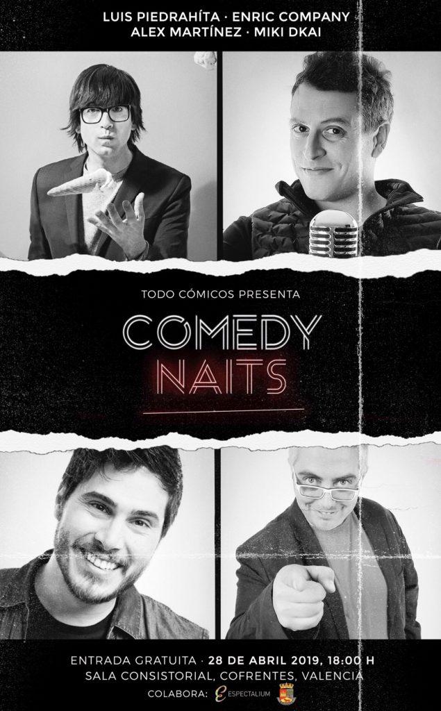Comedy Naits Cofrentes