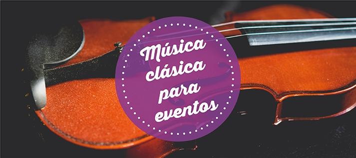 musica clasica para eventos