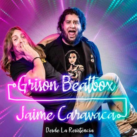 Contratar Grison Beatbox y Jaime Caravaca